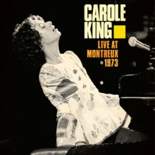 Carole King - Live at Montreux 1973 Release Available Now