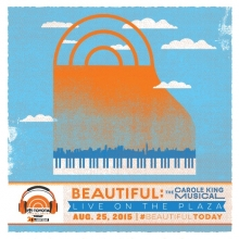 Beautiful: The Carole King Musical on the Plaza